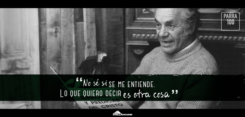 nicanor_parra_frases_2014_postales_collahuasi_6_twitter_0