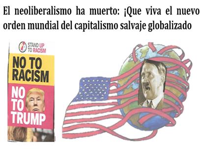 La herencia maldita de Trump: el avance de la ultraderecha/fascista ¿en el nuevo orden mundial del capitalismo salvaje?