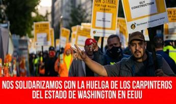 Nos solidarizamos con la huelga de los carpinteros del Estado de Washington en Estados Unidos.